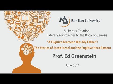 """""""A Fugitive Aramean Was My Father"""" - Prof. Ed Greenstein"""