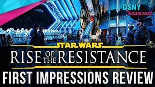 RISE OF THE RESISTANCE First Impressions & Review at Walt Disney World - Disney News - 12/05/19