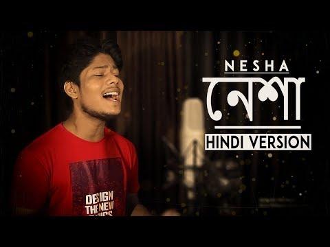 Nesha - Hindi Version | Arman Alif | Yaar Mere Mujhko De Itna Tu Bata | R Joy |Latest Sad Song 2018