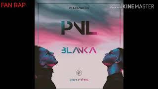 PNL - Blanka [original Paroles]