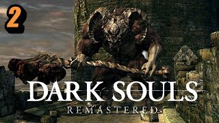 First Time Player!! - part 2 // Dark Souls: Remastered