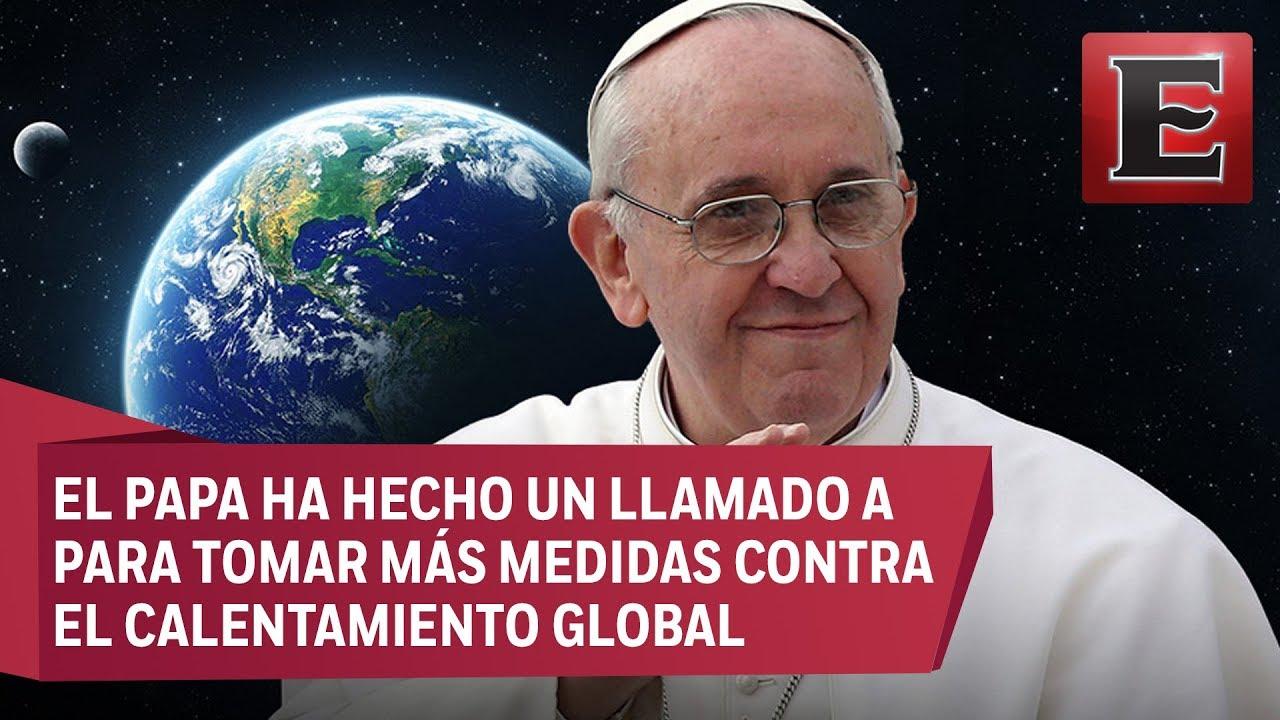 Resultado de imagen de papa francisco cambio climatico
