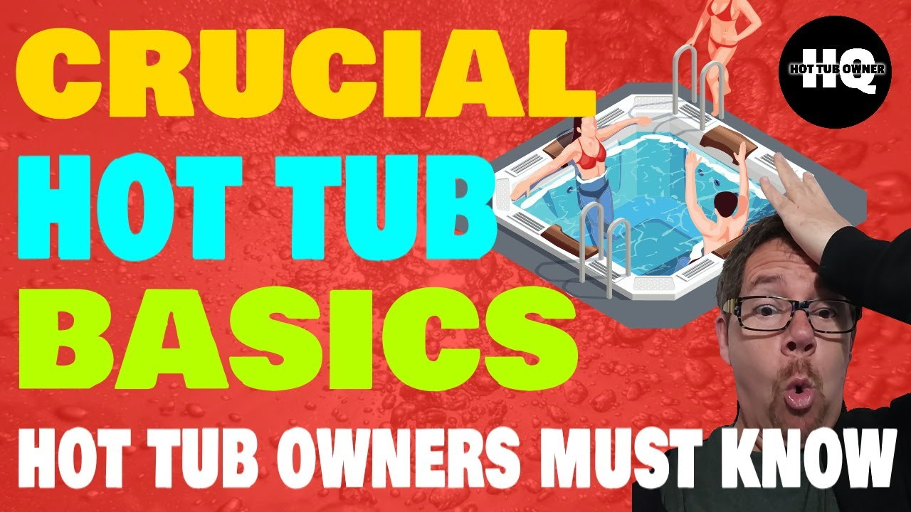 Hot Tub Maintenance for Beginners
