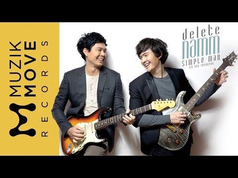 DELETE - แหนม รณเดช Simple man by เต็น ธีรภัค [OFFICIAL MV]
