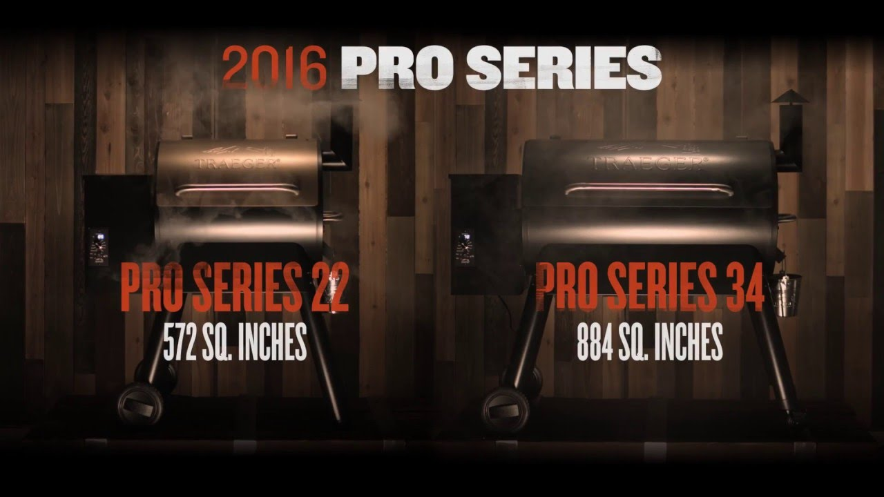 Traeger Pro Series 22 Amp 34 Traeger Wood Pellet Grills