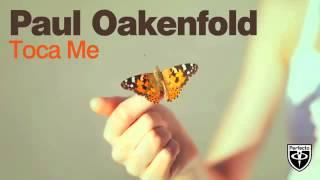 Paul Oakenfold Toca Me