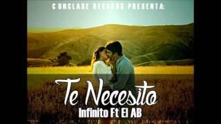 Rap Romantico 2015 | Te Necesito -  Infinito Ft El AB