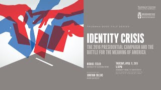 Baixar Identity Crisis: The 2016 Presidential Campaign and the Battle for the Meaning of America