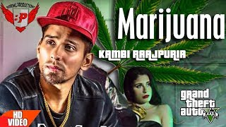Marijuana (Kambi Rajpuria) ll Punjabi Songs 2018 ll Birring Productions
