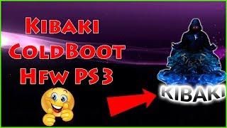 Kibaki ColdBoot HFW Han PS3 With Custom Boot Sound 2019