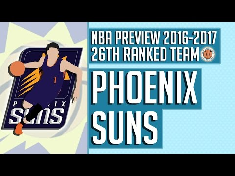 Phoenix Suns | 2016-17 NBA Preview (Rank #26)