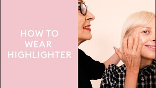 How To Wear Highlighter with R…