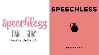 Speechless - Dan + Shay // Guitar Tutorial