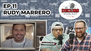 The Decor8 Podcast - EP 11:  Rudy Marrero