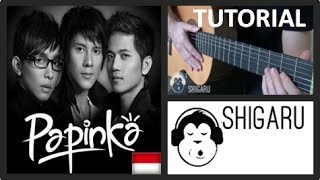 "Tutorial for ""Masih Mencintainya"" by Papinka (Indonesian Pop - Guitar Chords Easy Lesson)"