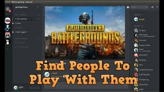 How To Find People To Play PUBG With In Discord *English People*