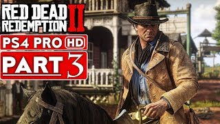 RED DEAD REDEMPTION 2 Gameplay Walkthrough Part 3 [1080p HD PS4 PRO] - No Commentary