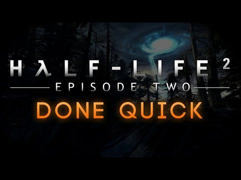 Half-Life 2: Episode Two - Done Quick - 30:36 WR