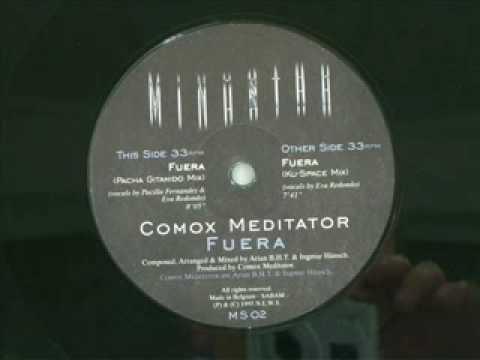 Comox Meditator - Fuera (Ku-Space Mix) 1995