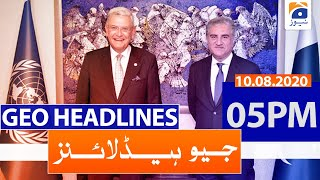 Geo Headlines 05 PM | 10th August 2020