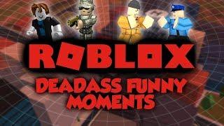 The Deadass Hell Saga - Roblox Funny Moments!