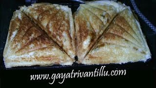 Bread Sandwich Toasts - Indian Food Andhra Recipes Telugu Vantalu
