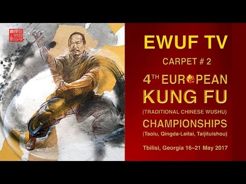 EWUF TV Live Stream: 4th European Kungfu  Championships 19.05.17 Afternoon , Area 2 Taolu