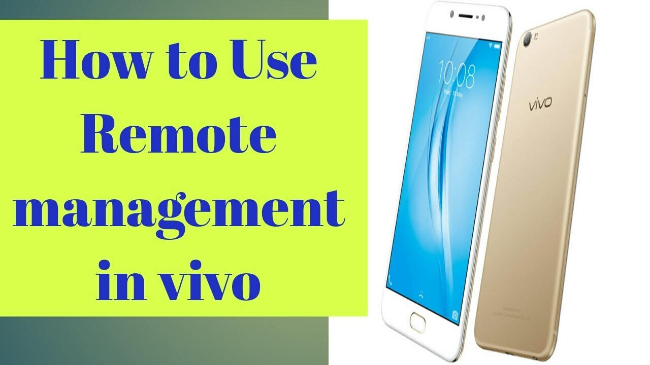 How to use remote management in vivo
