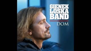 Gienek Loska - Dom