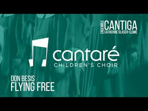 Cantare Children's Choir Calgary: Flying Free
