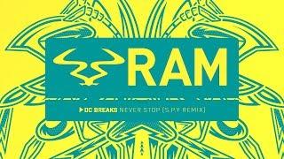 DC Breaks 'Never Stop' (S.P.Y Remix)