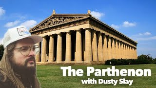 The Parthenon in Nashville, TN with Dusty Slay