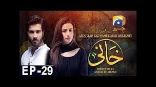 Khaani episode 29 | HAR PAL GEO..