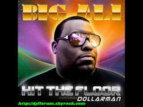 Big Ali & Dollarman  Hit The Floor The Power