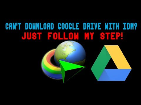 how-to-download-google-drive-files-with-idm---(can't-download-google-drive-with-idm?)-2018