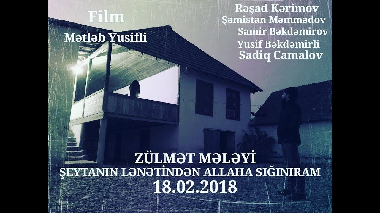 Zülmət Mələyi 2018  tam film