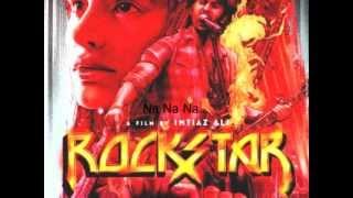 Sadda Haq Lyrics Full Song Rockstar