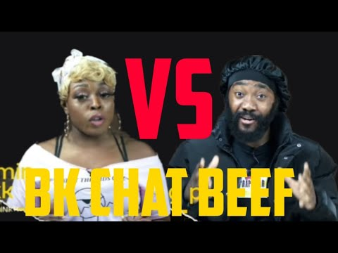 BK CHAT BEEF!!! YASMIN VS YOUNG P. WHO IS RIGHT?