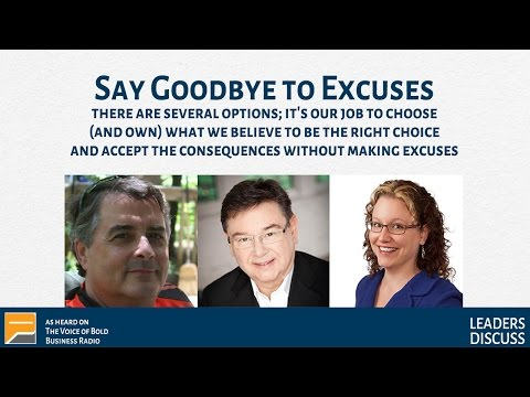 Say Goodbye to Excuses (P41)