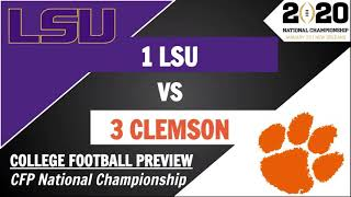 Lsu Vs Clemson Preview And Predictions  2020 College Football Playoff National Championship