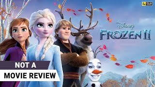 Frozen 2 (Hindi) | Not A Movie Review by Sucharita Tyagi | Film Companion