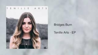 Bridges Burn - Tenille Arts