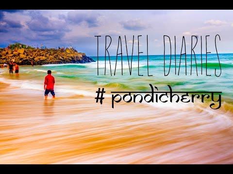 travel diaries #pondicherry
