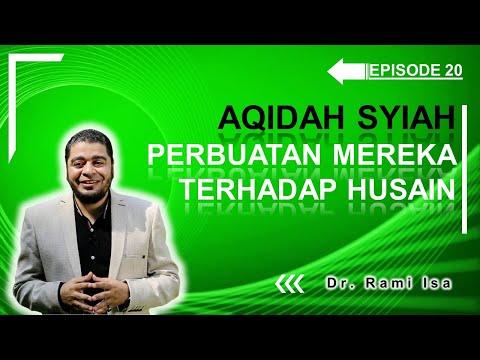 Aqidah Syiah - Episode 20 - Perlakuan Syiah Terhadap Husain Terlalu Lebay