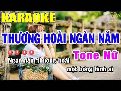 Karaoke Thương Hoài Ngàn Năm Tone Nữ Nhạc Sống   Trọng Hiếu