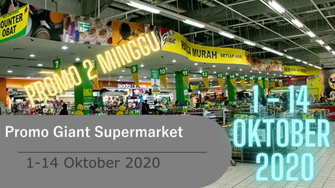 Promo Giant Hari Ini 1 14 Oktober 2020 Promo 2 Minggu Youtube