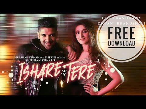 Ishare Tere song   Guru Randhawa   mp3 ringtone   free download