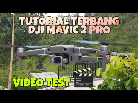 TES TERBANG DRONE DJI MAVIC 2 PRO + TUTORIAL (INDONESIA)