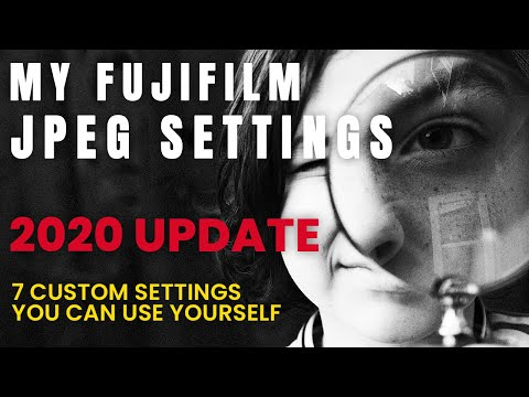 My Best Fujifilm JPEG Settings for 2020 from Kevin Mullins