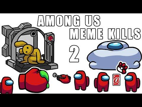 Among Us - Funny Meme Kills Animations 2